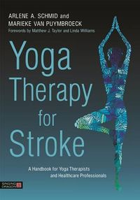 Yoga Therapy for Stroke