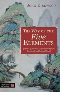 The Way of the Five Elements