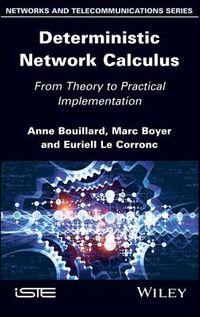 Deterministic Network Calculus