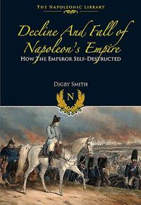 Decline and Fall of Napoleon?s Empire