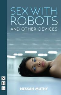 Sex With Robots and Other Devices