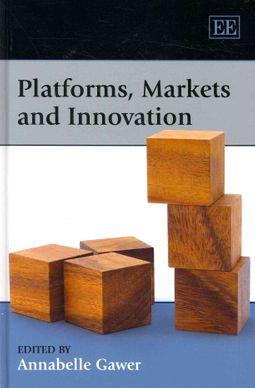 Platforms, Markets and Innovation