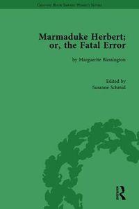 Marmaduke Herbert, Or, the Fatal Error