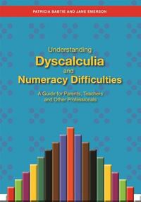 Understanding Dyscalculia and Numeracy Difficulties