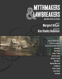 Mythmakers & Lawbreakers