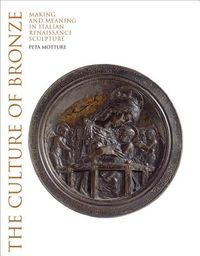 The Culture of Bronze