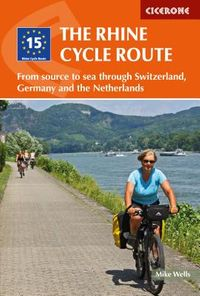 Cicerone The Rhine Cycle Route