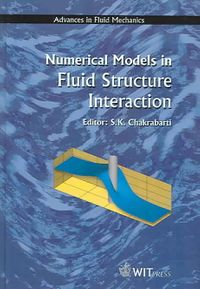 Numerical Models in Fluid-Structure Interaction