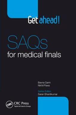Get Ahead! SAQs for Medical Finals
