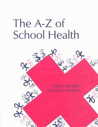 The A-Z of School Health