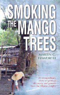 Smoking the Mango Trees