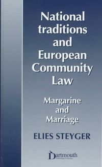 National Traditions and European Community Law