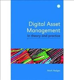 Digital Asset Management in Theory and Practice
