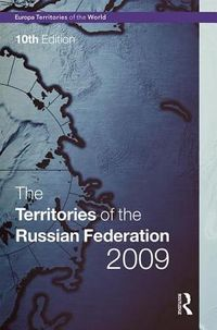 The Territories of the Russian Federation 2009