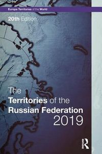 The Territories of the Russian Federation 2019