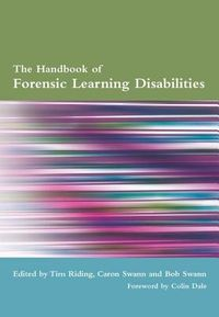 The Handbook Of Forensic Learning Disabilities