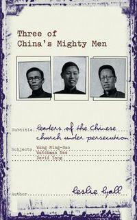 Three of China's Mighty Men