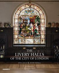 The Livery Halls of the City of London