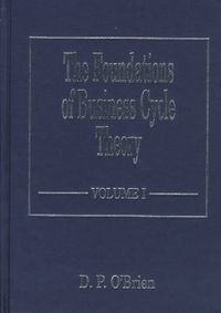 The Foundations of Business Cycle Theory