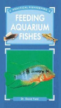 Feeding Aquarium Fishes