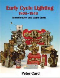 Early Cycle Lighting 1868-1948