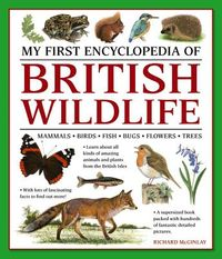 My First Encylopedia of British Wildlife