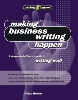 Making Business Writing Happen