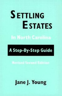 Settling Estates in North Carolina