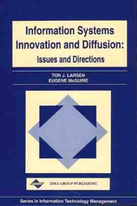 Information Systems Innovation and Diffusion