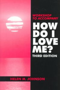Workshop to Accompany How Do I Love Me?