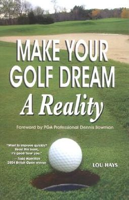 Make Your Golf Dream a Reality