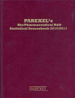 Parexel's Bio/Pharmaceutical R&D Statistical Sourcebook 2010/2011