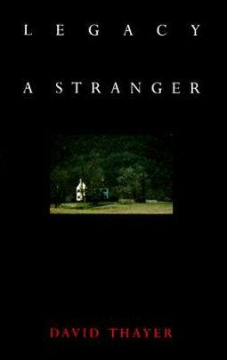 Legacy of a Stranger