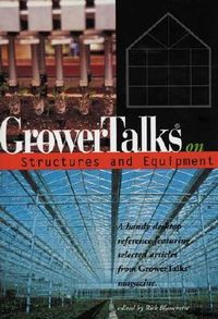 Grower Talks on Structures and Equipment