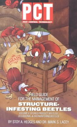 Field Guide for the Management of Structure-Infesting Beetles