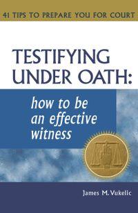 Testifying Under Oath