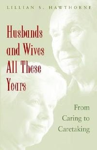 Husbands And Wives All These Years