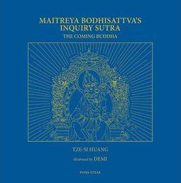 Maitreya Bodhisattva's Inquiry Sutra