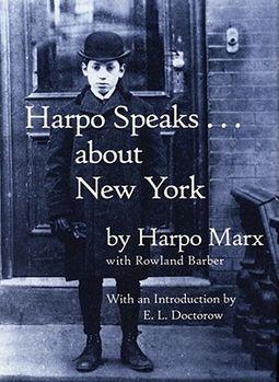 Harpo Speaks... About New York