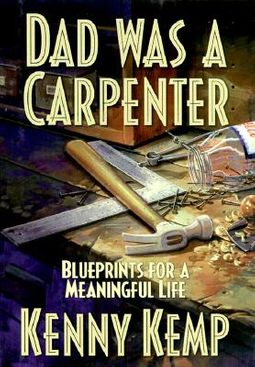 Dad Was a Carpenter