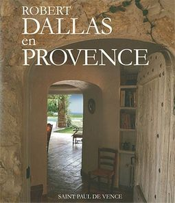 My Houses in Provence/Mes Maisons En Provence