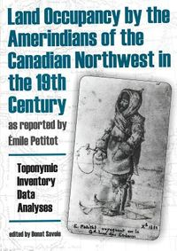Land Occupancy by the Amerindians of the Canadian Northwest in the 19th Century