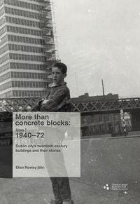 More Than Concrete Blocks 1940-73