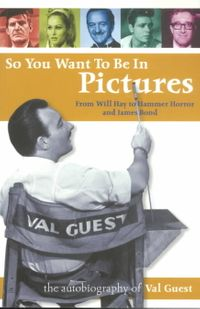So You Want to Be in Pictures