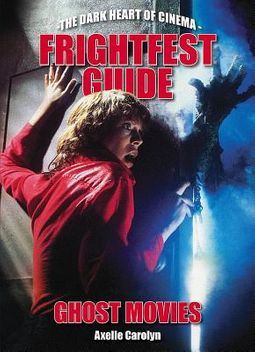 Frightfest Guide to Ghost Movies