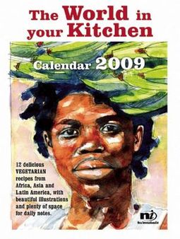 The World in Your Kitchen Calendar 2009