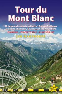 Trailblazer Tour Du Mont Blanc