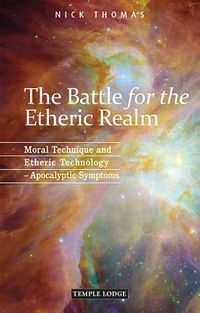 The Battle for the Etheric Realm