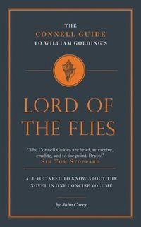 The Connell Guide to William Golding's Lord of the Flies