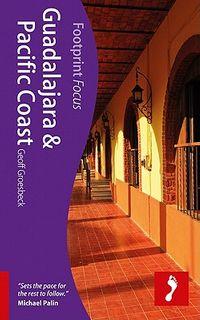 Footprint Focus Guadalajara & Pacific Coast